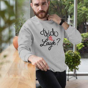 Sweatshirt Trick or Layk men
