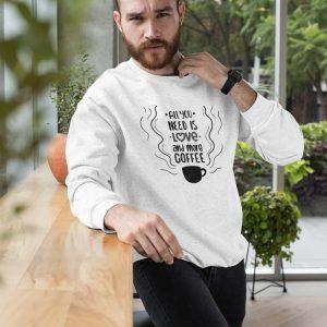 Sweatshirt Love and Coffee