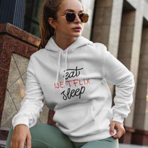 Hoodie Eat Netflix Sleep