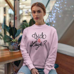 Trick or Layk SweetShirt